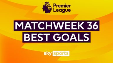 PL Best Goals: Matchweek 36