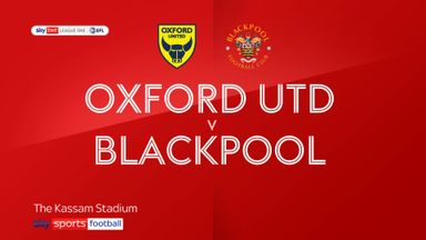 Oxford 0-3 Blackpool