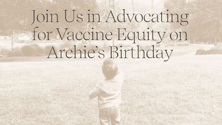 On their son Archie's birthday the couple called for vaccine equality