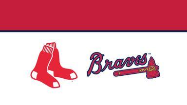 MLB: Red Sox @ Braves
