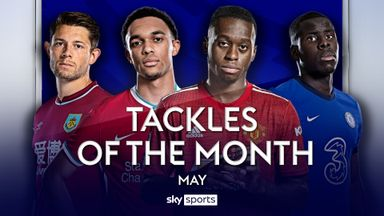 PL Tackles of the Month: May