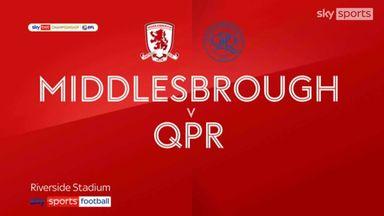 Middlesbrough 2-3 QPR