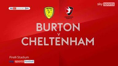 Burton 1-1 Cheltenham