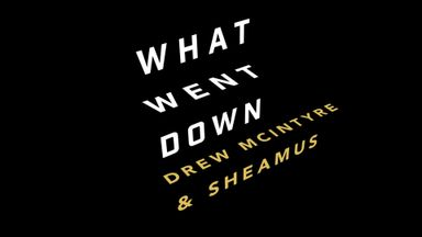 What Went Down: Drew and Sheamus