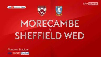 Morecambe 1-0 Sheffield Wednesday
