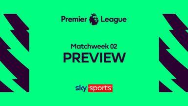 Premier League: MW02 Preview