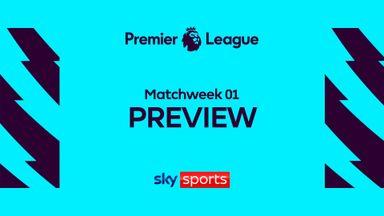 Premier League: MW01 Preview