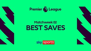 PL Saves of the Round: Matchweek 2