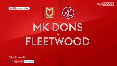 MK Dons 3-3 Fleetwood