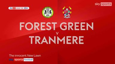 Forest Green 0-0 Tranmere