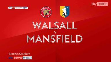 Walsall 3-1 Mansfield