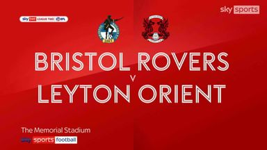 Bristol Rovers 1-3 Leyton Orient