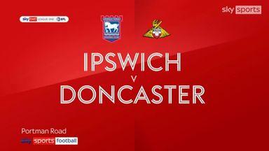 Ipswich 6-0 Doncaster