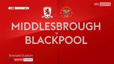 Middlesbrough 1-2 Blackpool