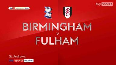 Birmingham 1-4 Fulham