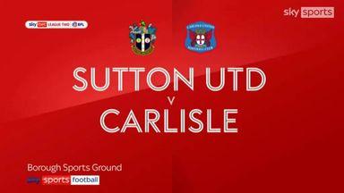 Sutton 4-0 Carlisle