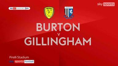 Burton 1-1 Gillingham