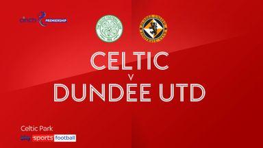 Celtic 1-1 Dundee Utd