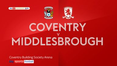 Coventry 2-0 Middlesbrough