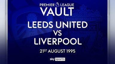PL Vault: Leeds 1-0 Liverpool (1995)