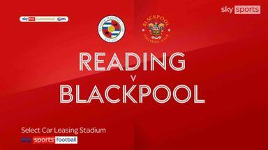 Reading 2-3 Blackpool