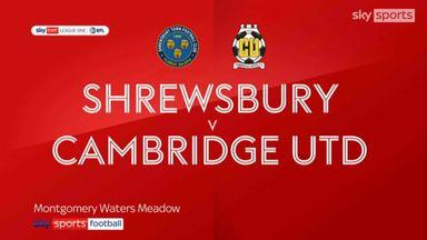 Shrewsbury 4-1 Cambridge