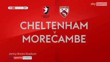Cheltenham 3-1 Morecambe
