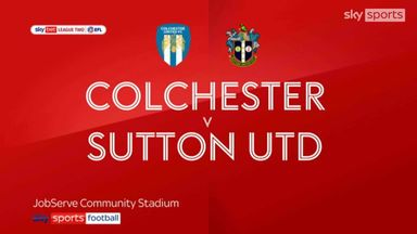 Colchester 1-3 Sutton Utd