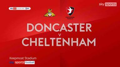 Doncaster 3-2 Cheltenham