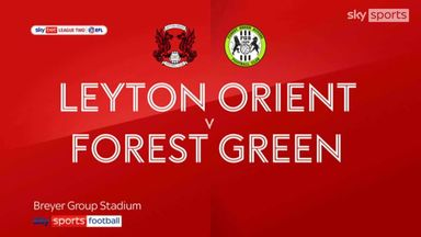 Leyton Orient 1-1 Forest Green
