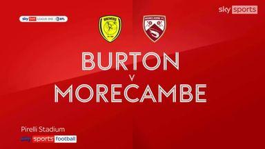 Burton 3-2 Morecambe