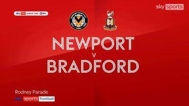 Newport 0-0 Bradford