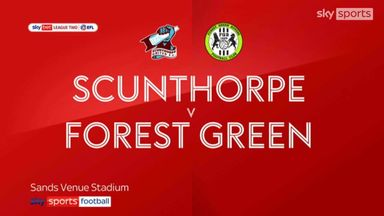 Scunthorpe 0-2 Forest Green