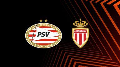 UEL: PSV v Monaco