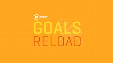 BT Sport Goals Reload: Ep 8