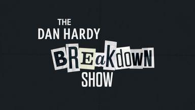 267 - Dan Hardy Breakdown Show - Ya