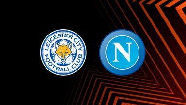 UEL: Leicester v Napoli