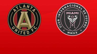 MLS: Atlanta Utd v Inter Miami CF