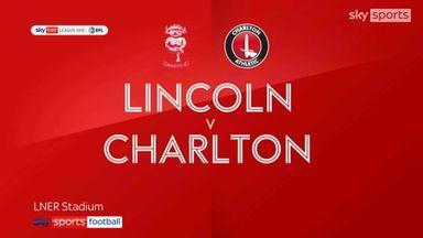 Lincoln 2-1 Charlton