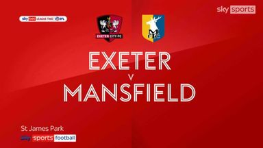 Exeter 2-1 Mansfield