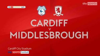 Cardiff 0-2 Middlesbrough