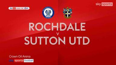 Rochdale 3-2 Sutton