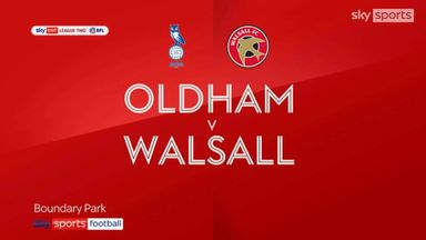 Oldham 1-3 Walsall