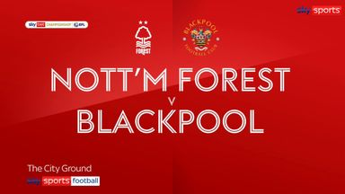 Nott'm Forest 2-1 Blackpool