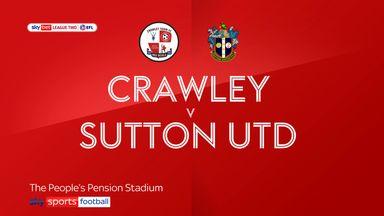 Crawley 0-1 Sutton