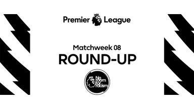Premier League: MW8 Round-up