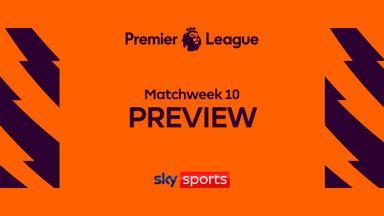 PL Preview: Matchweek 10