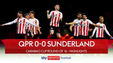 QPR 0-0 Sunderland (1-3 pens)